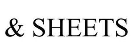 & SHEETS