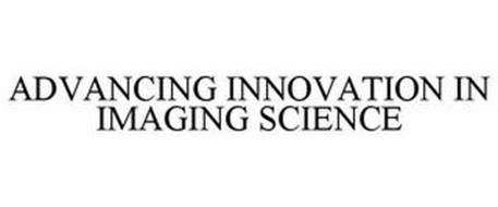 ADVANCING INNOVATION IN IMAGING SCIENCE