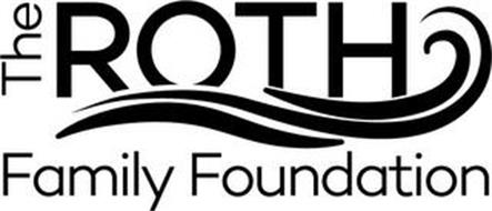 THE ROTH FAMILY FOUNDATION