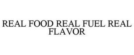 REAL FOOD REAL FUEL REAL FLAVOR