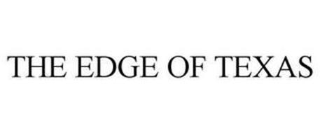 THE EDGE OF TEXAS