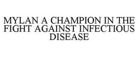MYLAN A CHAMPION IN THE FIGHT AGAINST INFECTIOUS DISEASE