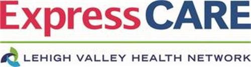 EXPRESS CARE LEHIGH VALLEY HEALTH NETWORK