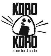 KORO KORO RICE BALL CAFE