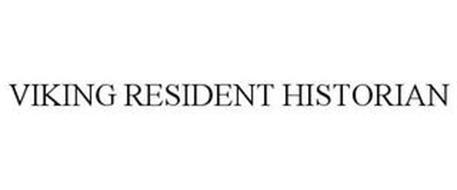 VIKING RESIDENT HISTORIAN