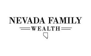 NEVADA FAMILY WEALTH