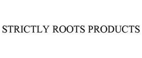 STRICTLY ROOTS PRODUCTS