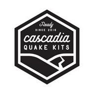 READY SINCE 2016 CASCADIA QUAKE KITS