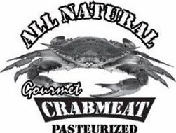 ALL NATURAL GOURMET CRABMEAT PASTEURIZED