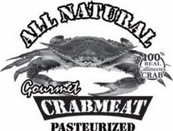 ALL NATURAL 100% REAL CALLINECTES CRAB GOURMET CRABMEAT PASTEURIZED