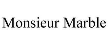 MONSIEUR MARBLE