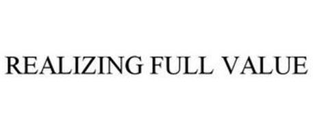 REALIZING FULL VALUE