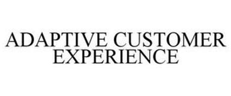 ADAPTIVE CUSTOMER EXPERIENCE