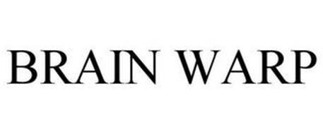 BRAIN WARP