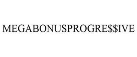 MEGABONUSPROGRE$$IVE