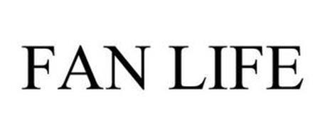 FAN LIFE