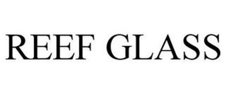 REEF GLASS