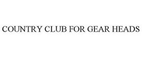 COUNTRY CLUB FOR GEAR HEADS
