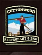 COTTONWOOD RESTAURANT & BAR