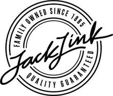 JACK LINK FAMILY OWNED SINCE 1885 QUALITY GUARANTEED