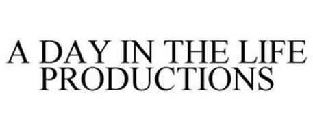 A DAY IN THE LIFE PRODUCTIONS
