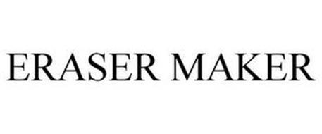 ERASER MAKER