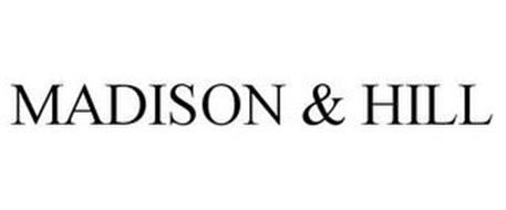 MADISON & HILL