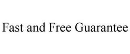 FAST + FREE GUARANTEE