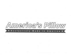 AMERICA'S PILLOW EXCLUSIVELY MADE IN AMERICA