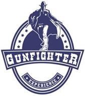 GUNFIGHTER EXPERIENCE