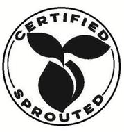 CERTIFIED SPROUTED
