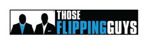 THOSE FLIPPING GUYS