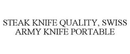 STEAK KNIFE QUALITY, SWISS ARMY KNIFE PORTABLE