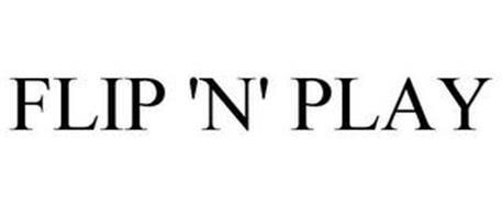 FLIP 'N' PLAY