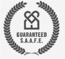 GUARANTEED S.A.A.F.E.