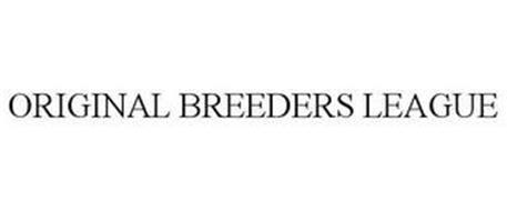 ORIGINAL BREEDERS LEAGUE