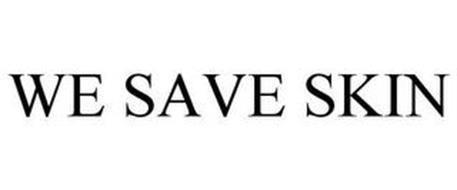WE SAVE SKIN