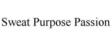 SWEAT PURPOSE PASSION