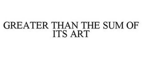 GREATER THAN THE SUM OF ITS ART