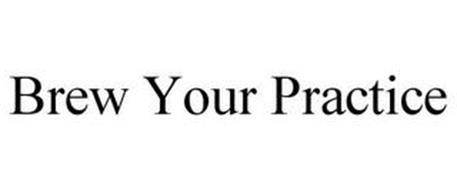 BREW YOUR PRACTICE