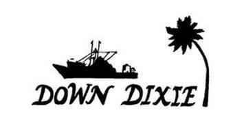 DOWN DIXIE