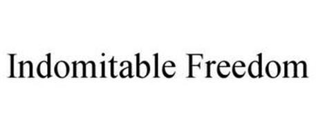 INDOMITABLE FREEDOM