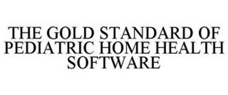 THE GOLD STANDARD OF PEDIATRIC HOME HEALTH SOFTWARE
