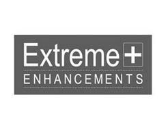 EXTREME + ENHANCEMENTS
