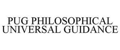 PUG PHILOSOPHICAL UNIVERSAL GUIDANCE