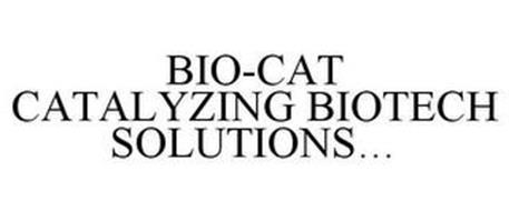 BIO-CAT CATALYZING BIOTECH SOLUTIONS...