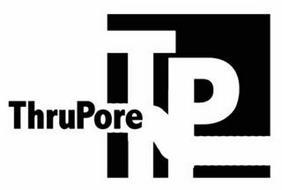THRUPORE TP