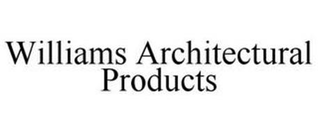 WILLIAMS ARCHITECTURAL PRODUCTS