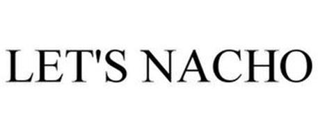 LET'S NACHO