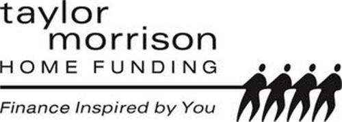 TAYLOR MORRISON HOME FUNDING FINANCE INSPIRED BY YOU